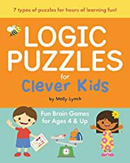 Logic Puzzles for Clever Kids: Fun Brain Games for Ages 4 &