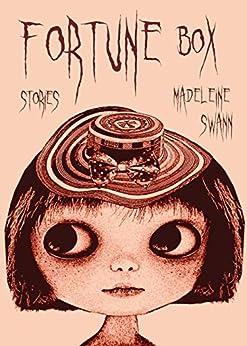 Fortune Box by [Swann, Madeleine]