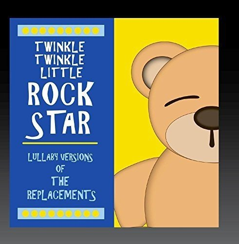 Lullaby Versions of the Replacements