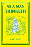 As a Man Thinketh (The Tarcher Family Inspirational Library)
