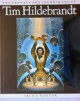 The Fantasy Art Techniques of Tim Hildebrandt