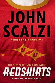 [Scalzi, John]のRedshirts: A Novel with Three Codas (Hugo Award Winner - Best Novel)