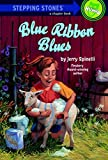 Blue Ribbon Blues: A Tooter Tale (A Stepping Stone Book(TM))