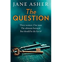 The Question: A bestselling psychological thriller full of shocking twists