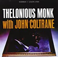 Thelonious Monk With John Coltrane (Original Jazz Classics Remasters) by Thelonious Monk (2010-03-30)