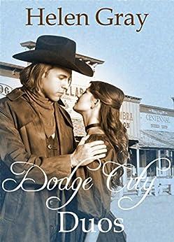 Dodge City Duos : Three Christian historical romances by [Gray, Helen]