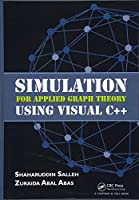 Simulation for Applied Graph Theory Using Visual C++ (Clea90)