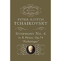 "Tchaikovsky: Symphony No. 6 in B Minor, Op. 74 (""Pathetique"") (Dover Miniature Scores) (Dover Miniature Music Scores)"