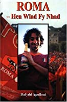 Roma - Hen Wlad fy Nhad