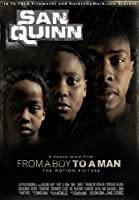 San Quinn: from a Boy to a Man / [DVD] [Import]