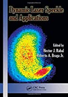 Dynamic Laser Speckle and Applications (Optical Science and Engineering)