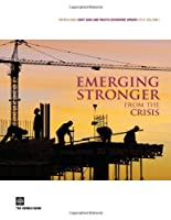 Emerging Stronger From the Crisis: World Bank East Asia and Pacific Economic Update