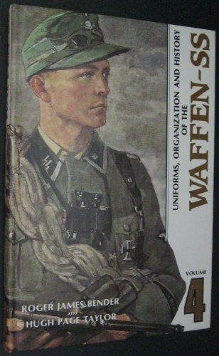 Uniforms Organization and History of the Waffen-SS Vol.4