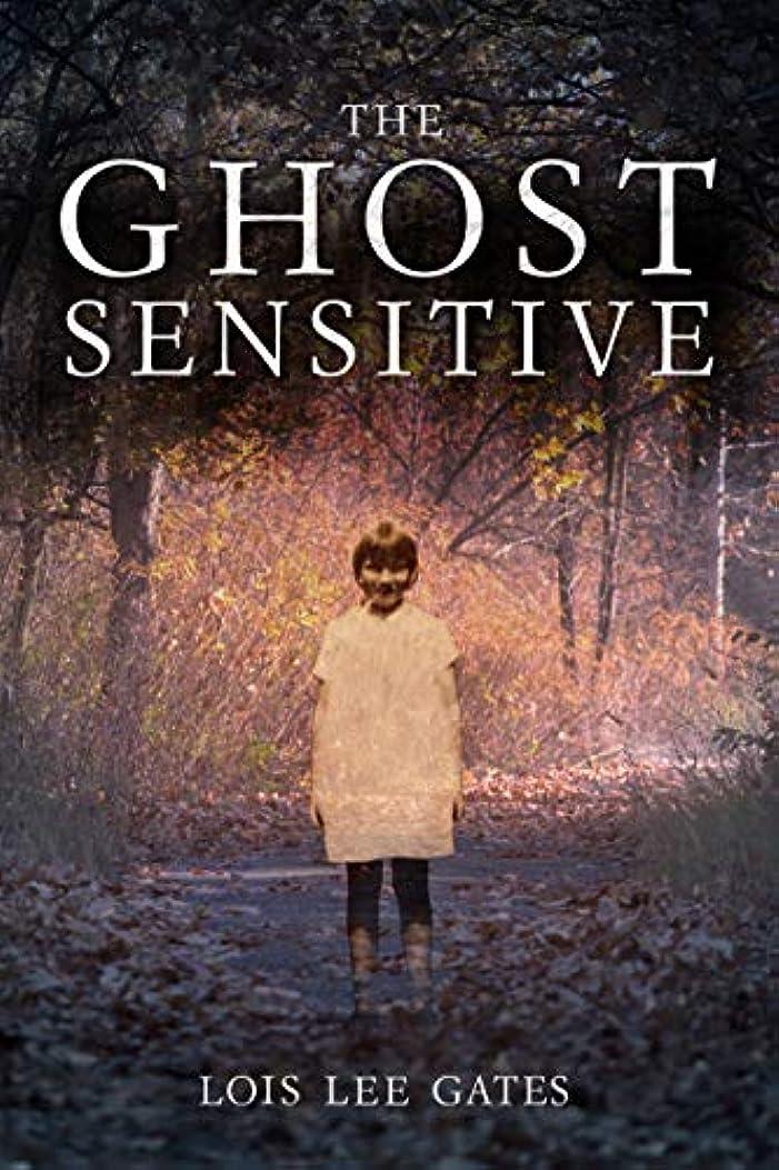バケットポルトガル語大陸The Ghost Sensitive (English Edition)