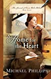 A Home for the Heart (The Journals of Corrie Belle Hollister Book #8)
