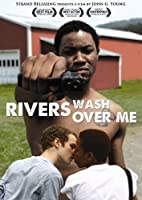 Rivers Wash Over Me / [DVD] [Import]