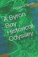 A Byron Bay Historical Odyssey