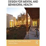 Design for Mental and Behavioral Health