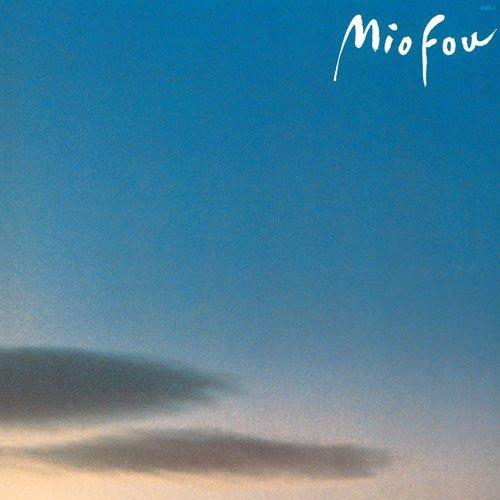 MIO FOU~25th Anniversary Edition~(紙ジャケット仕様)