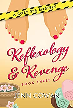Reflexology & Revenge (A Cozy Spa Mystery Book 3) by [Cowan, Jenn]