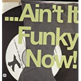 Ain't It Funky Now / Various