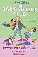 The Baby-Sitters Club 5: Dawn and the Impossible Three
