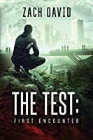 The Test: First Encounter