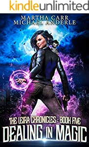 Dealing in Magic (The Leira Chronicles Book 5) (English Edition)