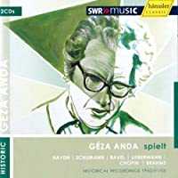 Geza Anda-from the Swr Archives Vol. 2