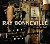 Goin' by Feel by Ray Bonneville (2008-05-03)