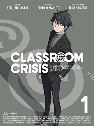 Classroom☆Crisis(クラスルーム☆クライシス) 1 (イベントチケット優先販売申し込み券付)(完全生産限定版) [DVD]