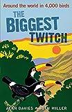 The Biggest Twitch: Around the World in 4,000 Birds