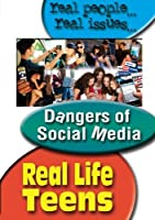 Real Life Teens: Dangers of Social Media [DVD] [Import]