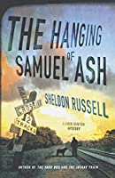 The Hanging of Samuel Ash (Hook Runyon Mysteries)