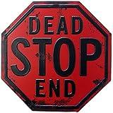 ロードサイン デッドストップエンド(行き止まり!進入禁止)警告看板 Dead Stop End Sign