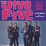 I'm A Happy Man: The UA Album Plus Bonus Singles by The Jive Five (2011-05-03)