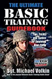 The Ultimate Basic Training Guidebook: Tips, Tricks, and Tactics for Surviving Boot Camp (English Edition) 画像