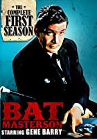 Bat Masterson: The Complete First Season - Digitally Remastered