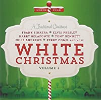 White Christmas: A Traditional Christmas Vol.2
