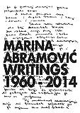 Marina Abramovic: Writings 1960–2014