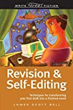 Revision & Self-Editing: (Techniques for Transforming Your First Draft into a Finished Novel) (Write Great Fiction)