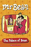 MR Bean: The Palace of Bean (Popcorn Readers)