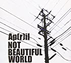 NOT BEAUTIFUL WORLD(在庫あり。)