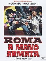 Roma A Mano Armata [Italian Edition]