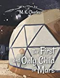 The First and Only Child on Mars