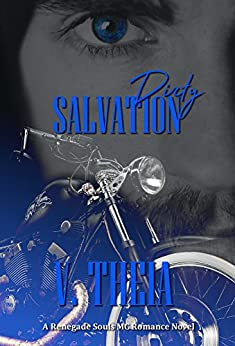 Dirty Salvation (Renegade Souls MC Romance Saga Book 1) by [Theia, V.]