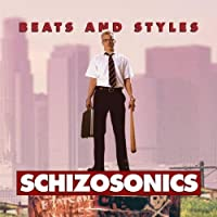 Schizosonics by Beats & Styles