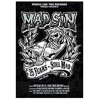 25 Years: Still Mad/