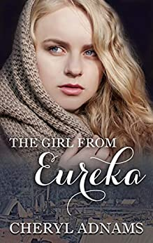 The Girl From Eureka by [Adnams, Cheryl]