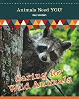 Caring for Wild Animals